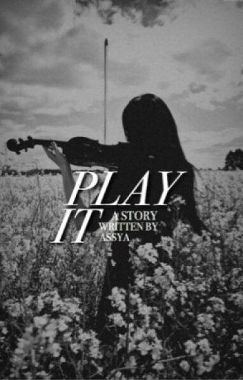Play it