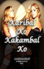 Karibal ko Kakambal ko. by LostButterfly29