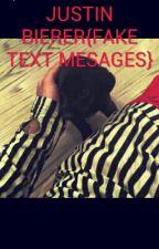 Justin Bieber : Fake Text Message { Slow Updates❤} by Michaelslittlegurl
