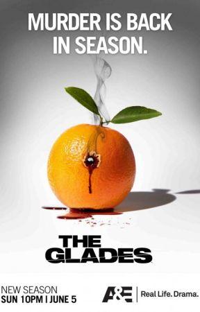 The Glades Fic by Enamoro