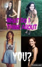 What Do I Think About you?! by xXAlaskaJonesXx