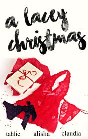 A Lacey Christmas by hellishqueens