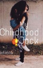 MY CHILDHOOD JOCK (BWWM) by dedliebook