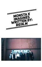 MONSTA X (Various x Reader) by ReinMatsuhashi