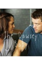 The Dawsey Baby by Dawsey_love