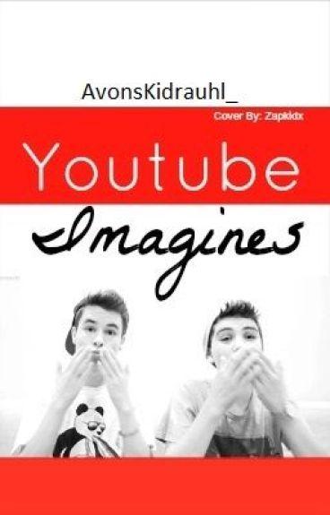 Youtuber Imagines!