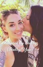 Adopted By Stally: (Stally/You) by GeorgiaHolly