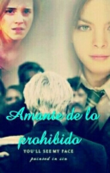Amante de lo prohibido||Draco Malfoy&Hermione Greanger||