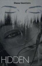 Hidden [Shades #2] by zianawarrior