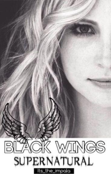 Black Wings [Supernatural]