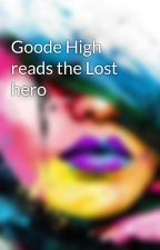 Goode High reads the Lost hero by cutie_girl4