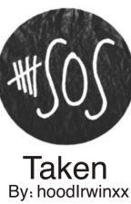 Taken - 5sos by hoodIrwinxx