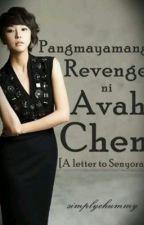 Pangmayamang Revenge ni Avah Chen by simplychummy
