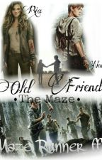 Old Friend •The Maze runner• -Newt FF✔ by SunlightNYA
