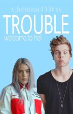 Trouble/5sos by x_hemmo1996xx