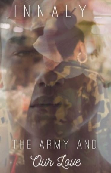 « The Army And Our Love »