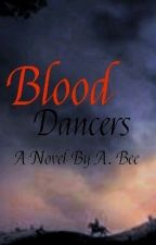 Blood Dancers Of The North by Socialrecluse
