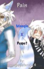 Pain -Puppet x Mangle Yaoi (YAOI) by creepypastera114