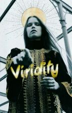 Viridity by SnowflakesAreCliche