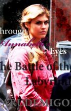 Through Annabeth's Eyes-The Battle of the Labyrinth by tarunyah
