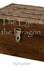 The Eye of the Dragon by Brynhildr17
