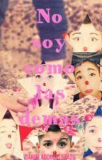 No Soy Como Las Demas (Erick GZZ Y Tu)|PAUSADA| by DanielaGonzalez426