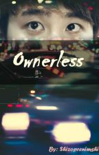 Ownerless by shizoprenimshi