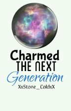 CHARMED: THE NEXT GENERATION  by XxNovak_SloanxX