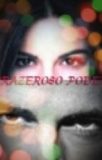 """""""PRAZEROSO PODER"""" by GabyLevyrroni"""