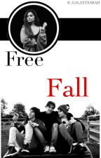 Free Fall *Third book* by _galaxysarah