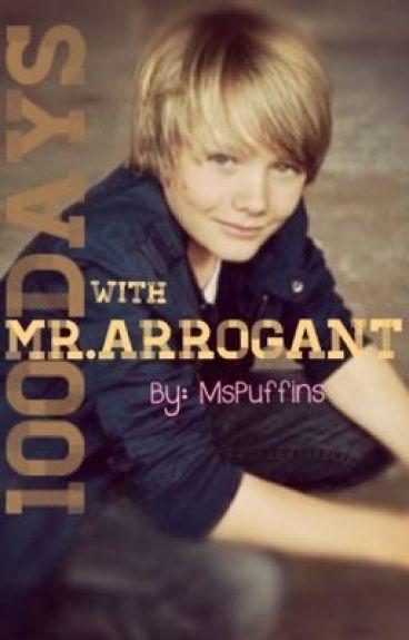 100 days with Mr. Arrogant - alien - Wattpad 100 Days With Mr Arrogant