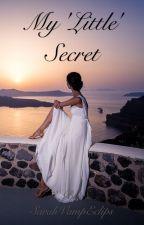 "My ""Little"" Secret by SarahVampEclips"
