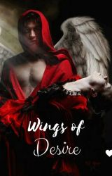 Wings of Desire ❤ [Now published] by FairySalvatore