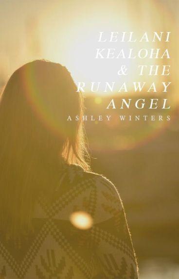 Leilani Kealoha and the Runaway Angel by TaintedRain