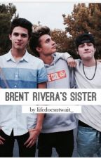 Brent Rivera's sister by LifeDoesntWait_