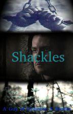 Shackles (A Guy of Gisborne X Reader) by IAmDawnDagger