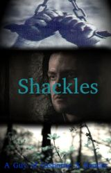 Shackles (A Guy of Gisborne X Reader) by IAmDawnDagger