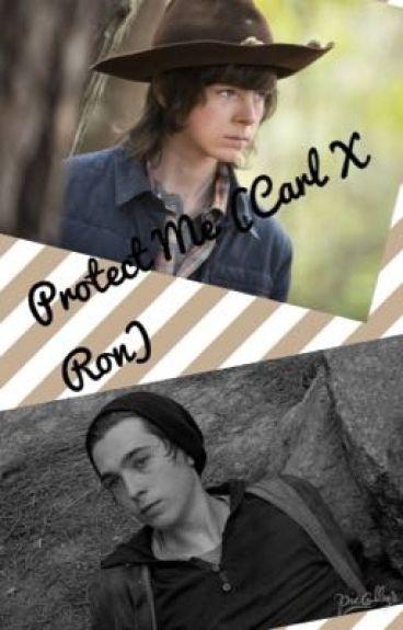 Protect Me (Carl X Ron)