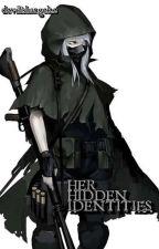 Her Hidden Identities by devilishangel22