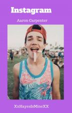Instagram -Aaron Carpenter & Tu- by XxHayesIsMineXx