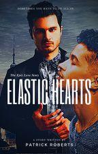 Elastic Hearts (LGBT+) by BeholdthenextSupreme