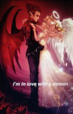 I'm In Love With A Demon by flamminghalie1234