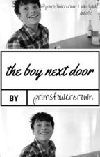 The Boy Next Door by illiteratewildchild