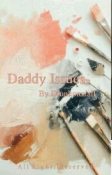 Daddy Issues → Ziall Au [BoyxBoy]