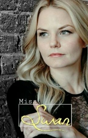 Miss. Swan || Major Editing Necessary by HookdOnCaptainSwan