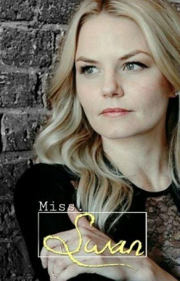 Miss. Swan || Major Editing Necessary