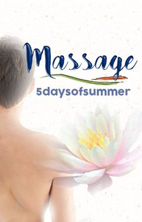 Massage | Phan One Shot by 5DaysofSummer