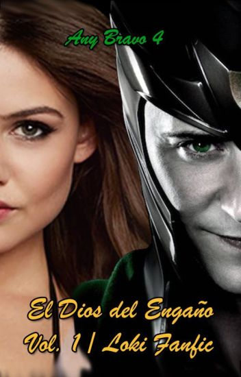El Dios Del Engaño Vol.1/Loki Fanfic