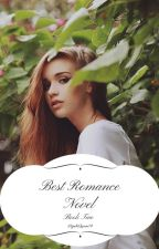 Best Romance Novel (Book Two) by HijabiQueen74