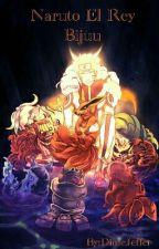 Naruto El Rey Bijuu by DimeJeffer